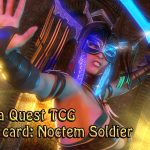Noctem Soldier: New Card for Rada Quest TCG